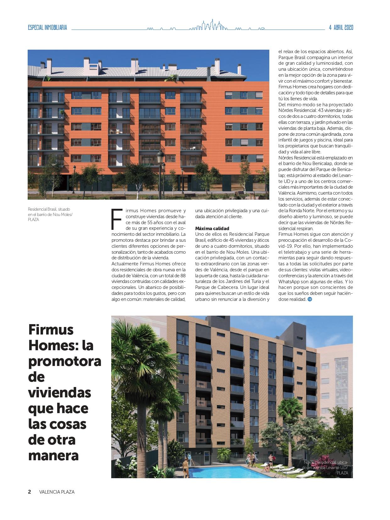 En este momento estás viendo Especial Inmobiliario Plaza – Firmus Homes: la promotora de viviendas que hace las cosas de otra manera